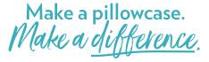 Make a pillowcase. Make a difference.