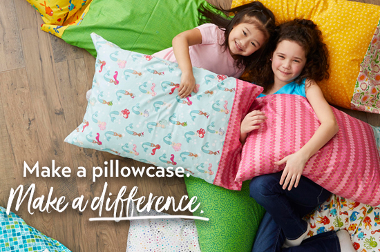Make a pillowcase. Make a difference